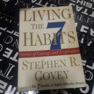 Living the 7 habits by Stephen Covey