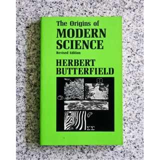 The Origins of Modern Science by Herbert Butterfield