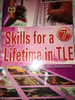 Skills for a Lifetime in TLE Grade 7
