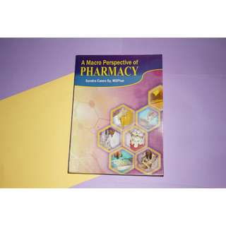 A Macro Perspective of Pharmacy