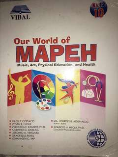Gr 10 Our World of Mapeh