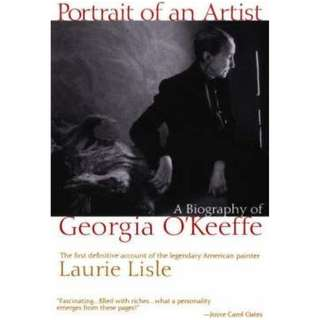 Portrait of an Artist : A Biography of Georgia O'Keefe
