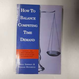 How to Balance Competing Time Demands