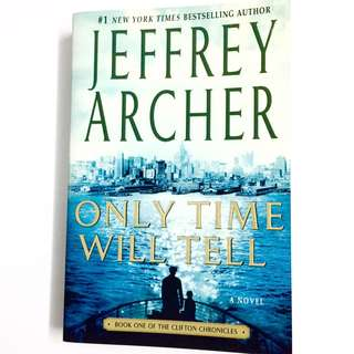 Only Time Will Tell By Jeffrey Archer (thriller book)