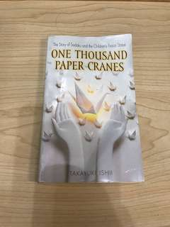 One Thousand Paper Cranes - The Story of Sadako and the Children's Peace Statue