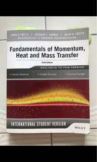 Fundamentals of Momentum, Heat and Mass Transfer Sixth Edition