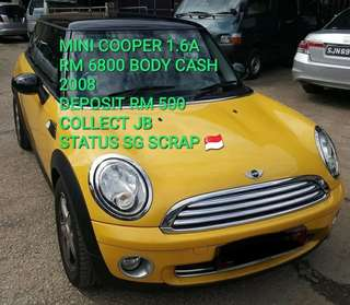 MINI COOPER 1.6A RM 6800 BODY CASH 2008 DEPOSIT RM 500 COLLECT JB STATUS SG SCRAP 🇸🇬