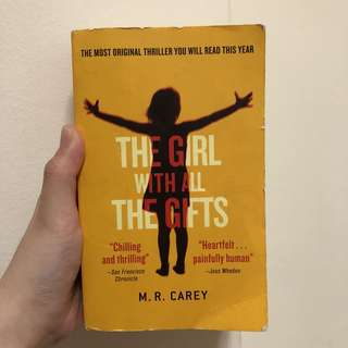 The girl with all the gifts M.R. Carey