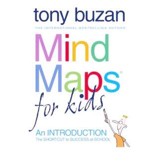 Mind Maps For Kids: An Introduction [Paperback] by Tony Buzan