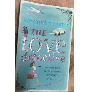 Alexandra Potter - The Love Detectives