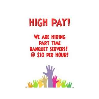 PART TIME BANQUET/ STEWARDING NEEDED! UP TO $10/HR !!