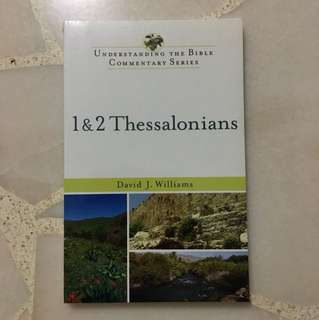 Bible Commentary: 1 & 2 Thessalonians