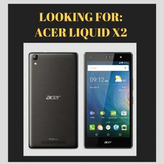 ⭐Looking For: Acer Liquid X2 Phone