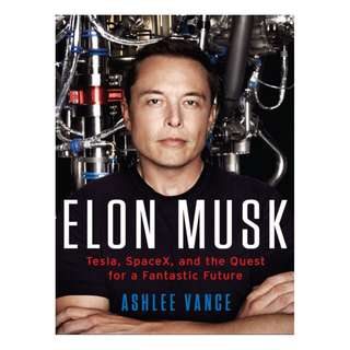 Ashlee Vange - Elon Musk: Tesla, SpaceX, and the Quest for a Fantastic Future (ebook)