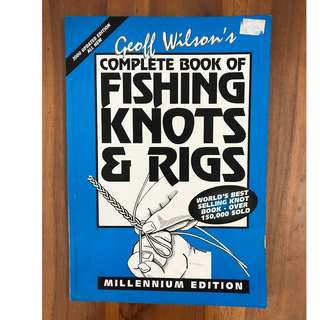 Fishing Knots & Rigs - complete book