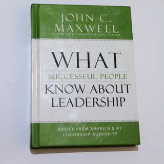 JOHN C.MAXWELL What Successful People Know About Leadership