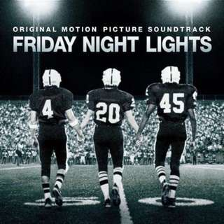 💯 Friday Night Lights - Music from the Motion Picture