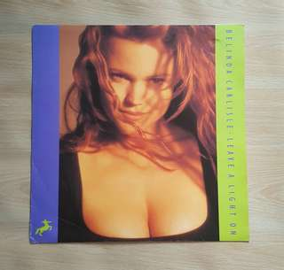 Leave A Light On - Belinda Carlisle (12'Single Vinyl Record)