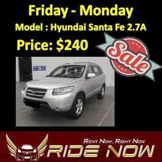 $240 Hyundai Santa Fe 2.7A Weekend SALE