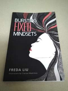 Bursting Fixed Mindsets by Freda Liu