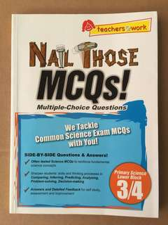 Nail Those MCQs ! Primary Science Lower Block 3/4