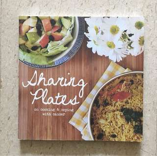 Sharing Plates - Cooking & Coping With Cancer