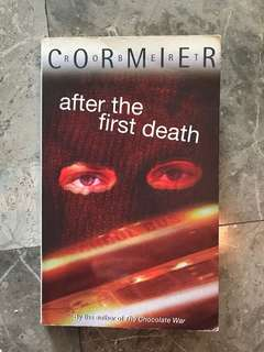 After the First Death by Robert Comier