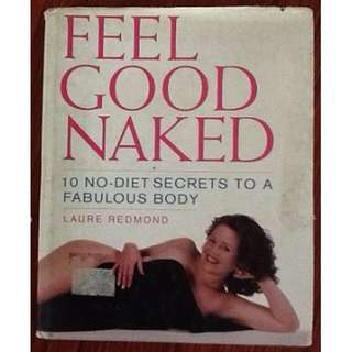 FEEL GOOD NAKED Laure Redmond