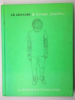 ED SHEERAN A Visual Journey