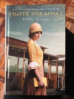 "English Novel ""Hattie Ever After "" by Kirby Larson"