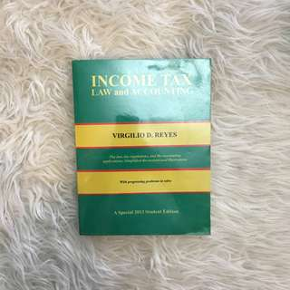 Income Tax: Law and Accounting by Virgilio D. Reyes