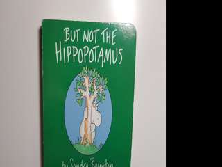 But Not The Hippopotamus by Sandra Boynton
