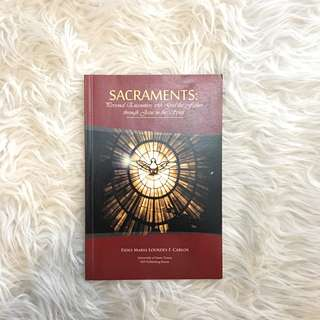 Sacraments: Personal Encounters with God the Father through Jesus in the Spirit by Fides Maria Lourdes F. Carlos