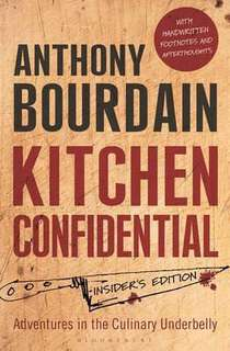 Kitchen Confidential : Insider's Edition  4 (147,417 ratings by Goodreads) Paperback English By (author)  Anthony Bourdain