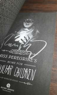 SIGNED - Miss Peregrine's Home for Peculiar Children by Ransom Riggs