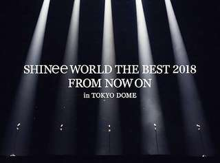 - Japanese Release - SHINEE - FROM NOW ON IN TOKYO DOME