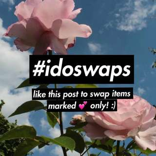Swaps! Marked 💕 Only