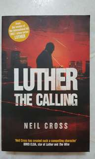 Luther the Calling by Neil Cross