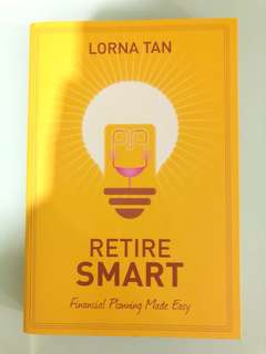 Retire Smart - Lorna Tan
