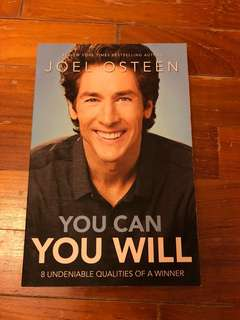 You can you will - Joel osteen