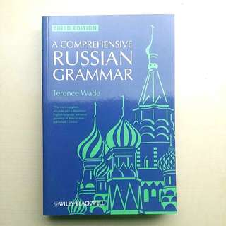 [LARGE DISCOUNT] A Comprehensive Russian Grammar Book BY Terence Wade 3RD EDITION, Best And Most Complete Russian Grammar Book, Brand New And Unused