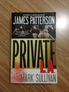 Private L.A. by James Patterson and Mike Sullivan