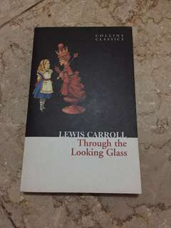 Through the looking glass - Lewis Carroll (English)