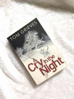 Novel Import Tom Grieves - A Cry in The Night