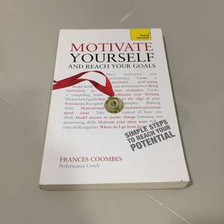 Motivate Yourself and Reach Your Goals (Frances Coombes)