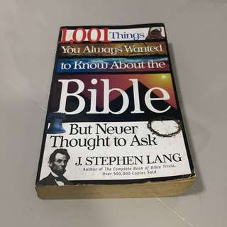1001 Things You Always Wanted To Know About The Bible But Never Thought To Ask (J. Stephen Lang)