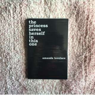 The Princess Saves Herself in this One – Amanda Lovelace