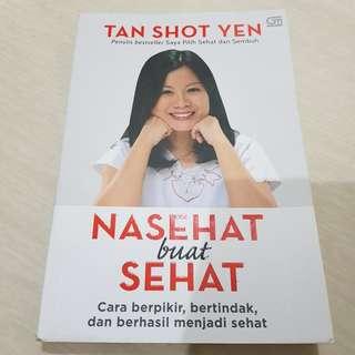 """Buku """"Nasehat buat Sehat"""" karya Tan Shot Yen"""