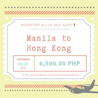 MANILA TO HONG KONG ROUNDTRIP ALL-IN (AIR FARE ONLY)