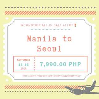 MANILA TO SEOUL ROUNDTRIP ALL IN (AIR FARE ONLY)